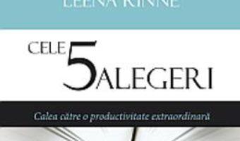 Cel 5 alegeri – Kory Kogon, Adam Merrill, Leena Rinne PDF (download, pret, reducere)