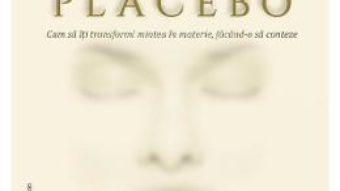 Cartea CD Tu esti placebo – Joe Dispenza (download, pret, reducere)