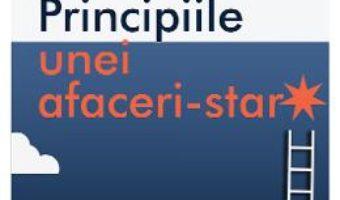 Cartea Principiile unei afaceri-star – Richard Koch (download, pret, reducere)