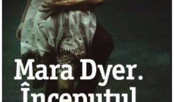 Mara Dyer. Inceputul – Michelle Hodkin PDF (download, pret, reducere)