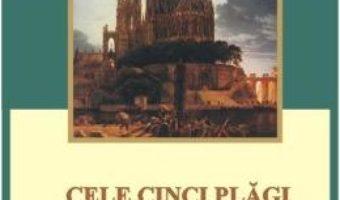 Cele cinci plagi ale sfintei biserici – Antonio Rosmini PDF (download, pret, reducere)