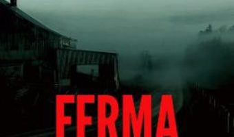 Ferma – Tom Rob Smith PDF (download, pret, reducere)