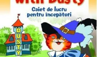 English with Dusty. Caiet de lucru pentru incepatori – Maria Garstea PDF (download, pret, reducere)