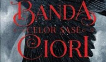Pret Carte Banda celor sase ciori – Leigh Bardugo