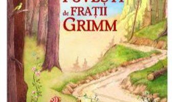 Cele mai frumoase povesti de Fratii Grimm PDF (download, pret, reducere)