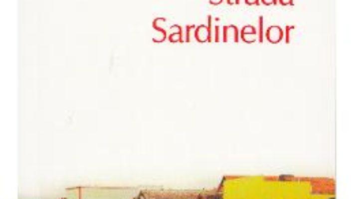 Strada Sardinelor – John Steinbeck PDF (download, pret, reducere)