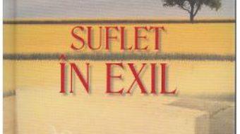Cartea Suflet in exil – Marian Nazat (download, pret, reducere)