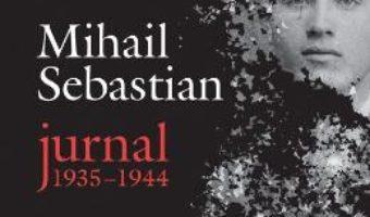 Jurnal 1935-1944 – Mihail Sebastian PDF (download, pret, reducere)