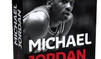 Michael Jordan. Viata – Roland Lazenby PDF (download, pret, reducere)