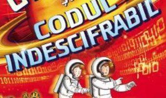 Cartea George si codul indescifrabil – Lucy Hawking, Stephen Hawking (download, pret, reducere)