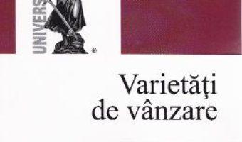 Varietati de vanzare – Razvan Dinca PDF (download, pret, reducere)
