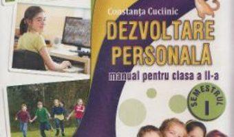 Dezvoltare personala. Clasa a II-a – Constanta Cuciinic PDF (download, pret, reducere)