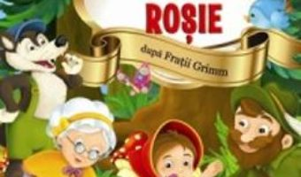 Scufita Rosie – Stiu sa citesc cu litere mari de tipar PDF (download, pret, reducere)