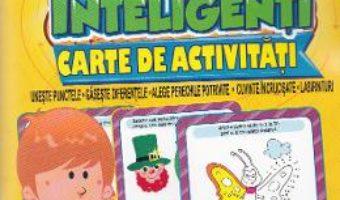 Jocuri pentru copii inteligenti. Carte de activitati +6 ani PDF (download, pret, reducere)