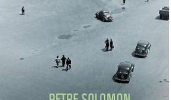 Un personaj care-mi poarta numele – Petre Solomon PDF (download, pret, reducere)