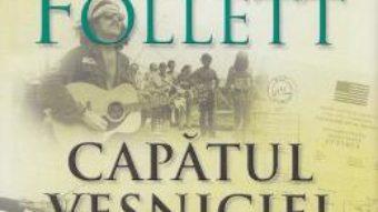 Cartea Capatul vesniciei – Ken Follet (download, pret, reducere)