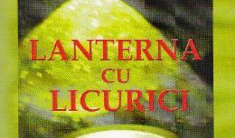 Lanterna cu licurici – Ioan Evu PDF (download, pret, reducere)