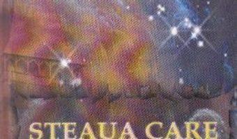 Steaua care straluceste ed.2 – Maria-Veronica Armean PDF (download, pret, reducere)