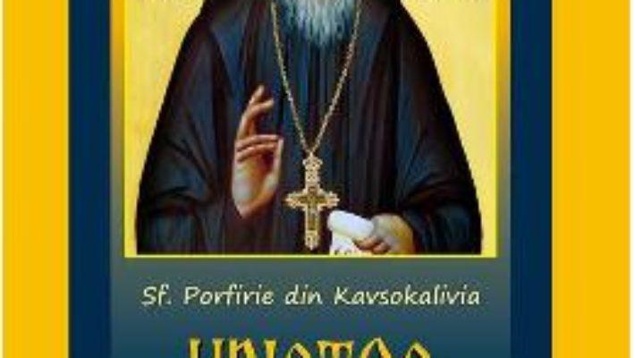Hristos este plinatatea vietii – Sf. Porfirie din Kavsokalivia PDF (download, pret, reducere)