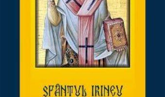 Demonstratia propovaduirii apostolice – Sfantul Irineu de Lugdunum PDF (download, pret, reducere)