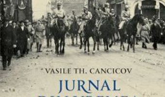 Jurnal din vremea ocupatiei. Vol. 2 – Vasile Th. Cancicov PDF (download, pret, reducere)