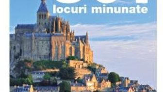 Cartea 501 locuri minunate (download, pret, reducere)
