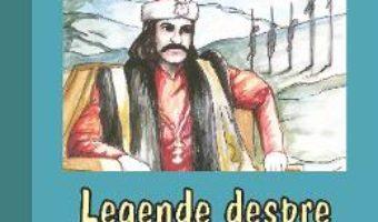 Legende despre Vlad Tepes PDF (download, pret, reducere)