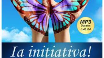 Cartea CD Ia Initiativa! Mp3 – John Izzo (download, pret, reducere)