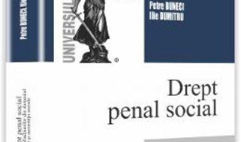 Drept penal social – Petre Buneci, Ilie Dumitru PDF (download, pret, reducere)
