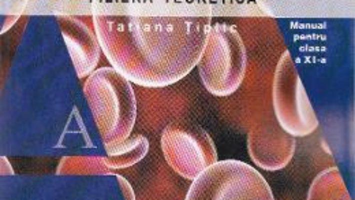 Cartea Biologie cls 11 – Tatiana Tiplic (download, pret, reducere)