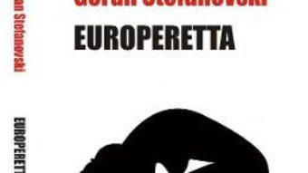Europeretta – Goran Stefanovski PDF (download, pret, reducere)