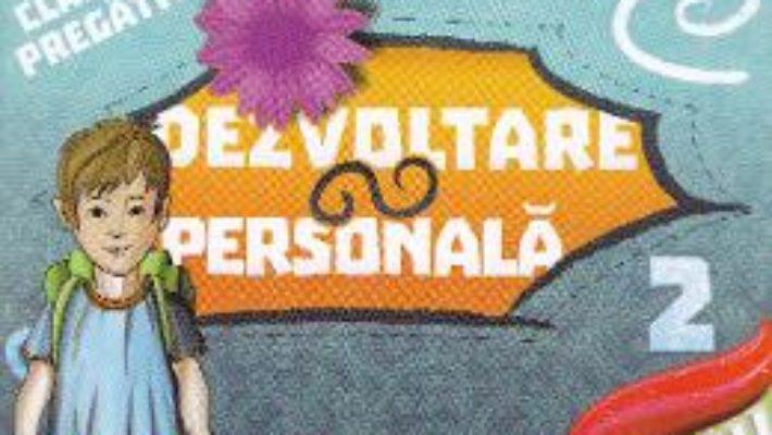 Dezvoltare personala clasa pregatitoare sem.2 – Violeta Neagu PDF (download, pret, reducere)