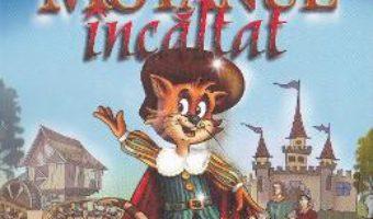 Motanul incaltat – Charles Perrault PDF (download, pret, reducere)