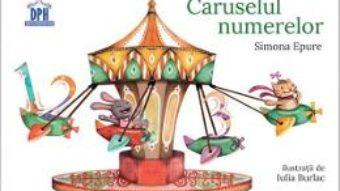 Pret Carte Caruselul numerelor – Simona Epure