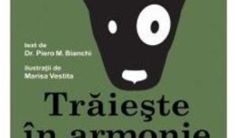 Cartea Traieste in armonie cu cainele tau – Piero M. Bianchi (download, pret, reducere)