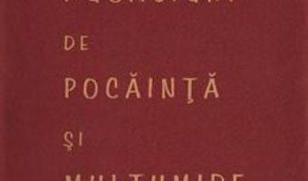 Cartea Rugaciuni de pocainta si multumire (download, pret, reducere)