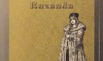 Cartea Nunta domnitei Ruxandra – Mihail Sadoveanu (download, pret, reducere)