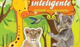 Pret Carte O lume a magiei: Animale inteligente – Activitati cu autocolante