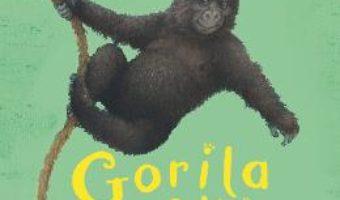 Pret Carte Gorila care voia sa se faca mare – Jill Tomlinson