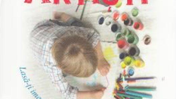 Pret Carte Cartea micilor artisti – Roxana Geanta