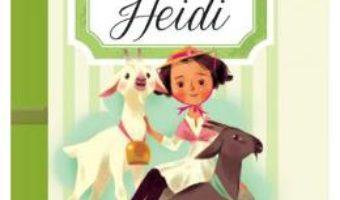 Pret Carte Heidi – Johanna Spyri