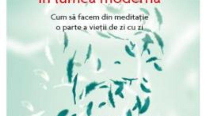 Cartea Arta atentiei depline in lumea moderna – Osho (download, pret, reducere)