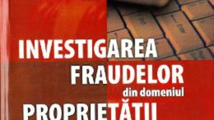 Pret Carte Investigarea fraudelor din domeniul proprietatii intelectuale – Ionut-Stefan Enache