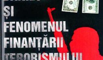 Cartea Spalarea banilor si fenomenul finantarii terorismului – Ciprian George Girleanu (download, pret, reducere)