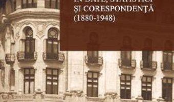 Pret Carte Istoria bancilor urbane din Oltenia in date, statistici si corespondenta (1880-1948) – Georgeta Ghionea