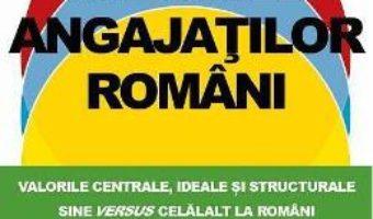 Cartea Valorile angajatilor romani – Dorin Bodea (download, pret, reducere)