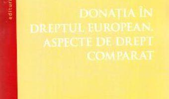 Pret Carte Donatia in dreptul european. Aspecte de drept comparat – Codrin Codrea