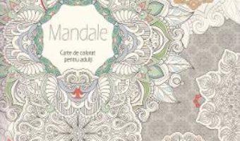 Pret Carte Mandale – Carte de colorat pentru adulti