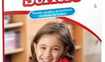 Cartea Scriere: Semne grafice si scrierea literelor de mana. Clasa pregatitoare. Clasa 1. (download, pret, reducere)
