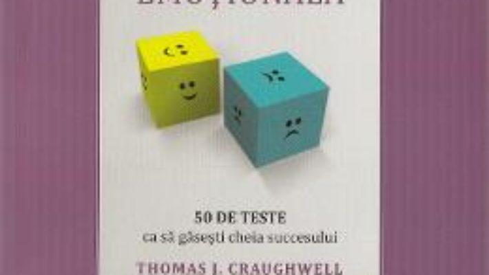 Pret Carte Cine esti? Testeaza-ti inteligenta emotionala – Thomas J. Craughwell